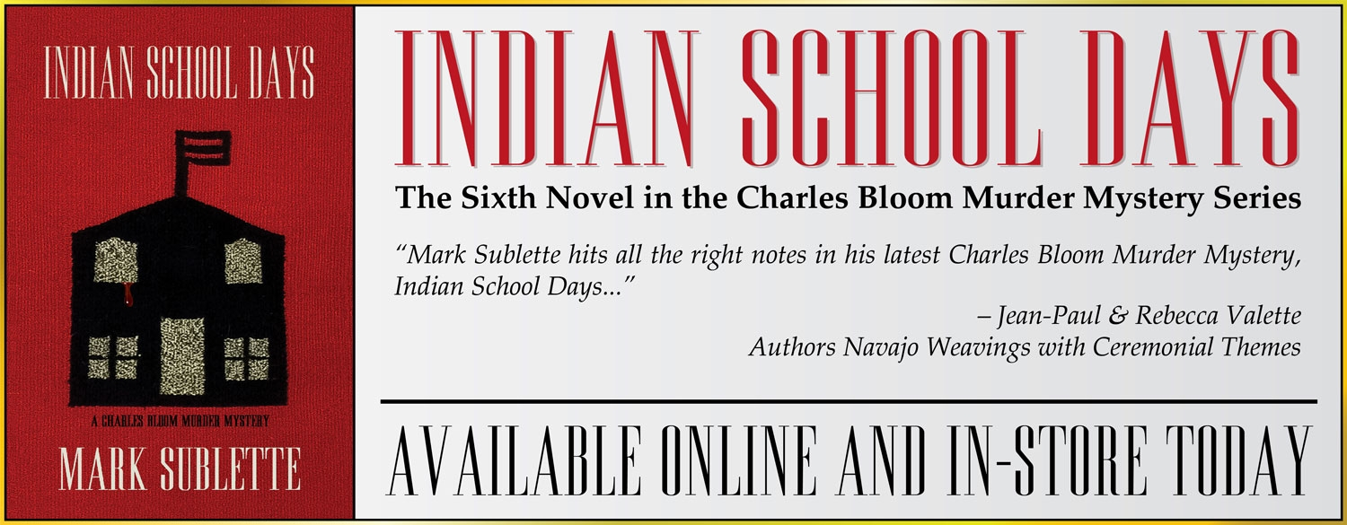 Indian School Days by Mark Sublette A Charles Bloom Murder Mystery