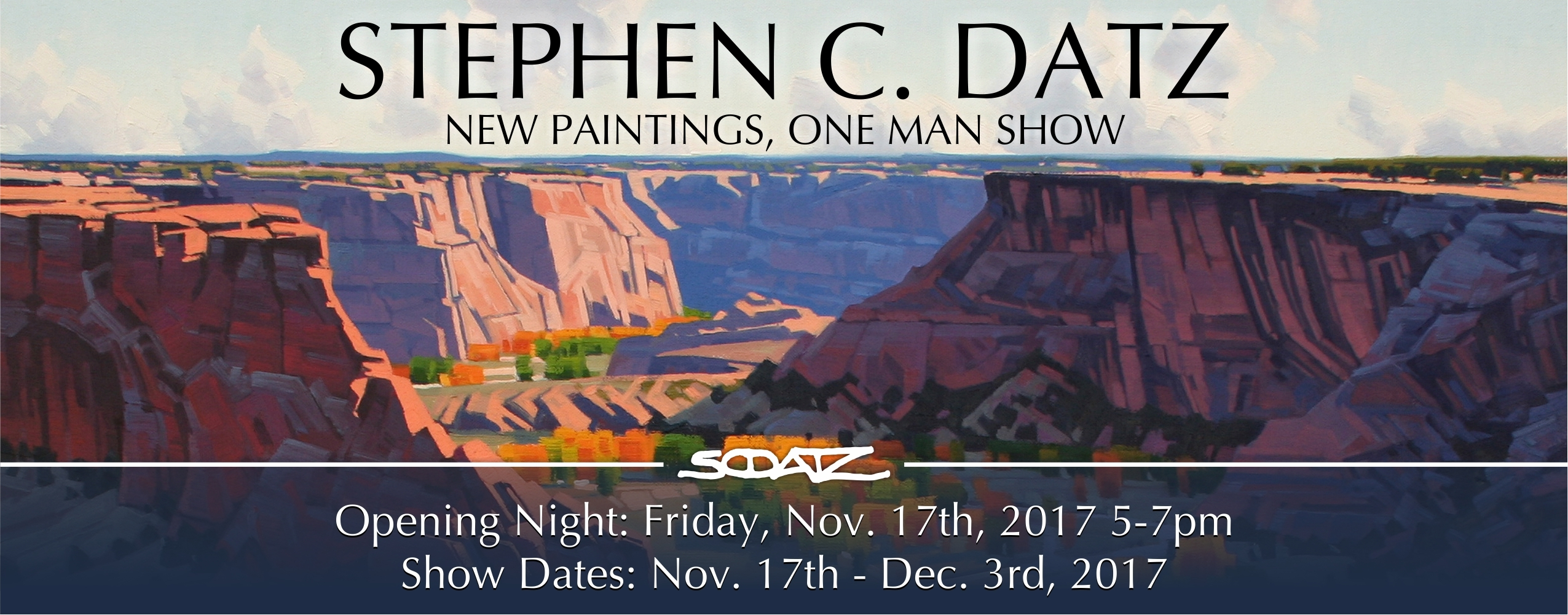 Stephen C Datz New Paintings One Man Show