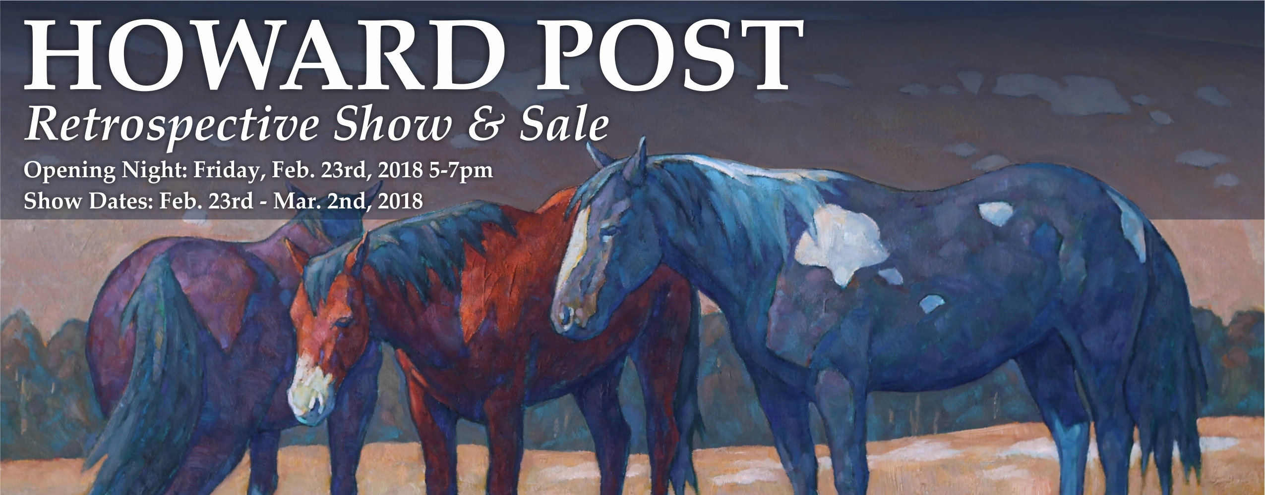 Howard Post Retrospective Show and Sale